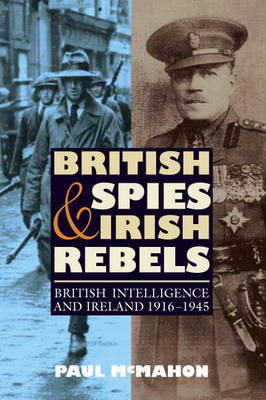 British Spies and Irish Rebels