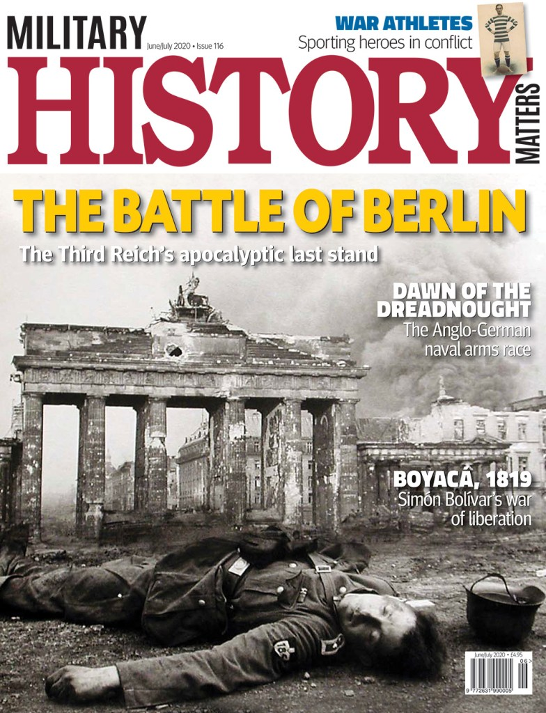 Front cover of Military History Matters 116, the June/July issue.