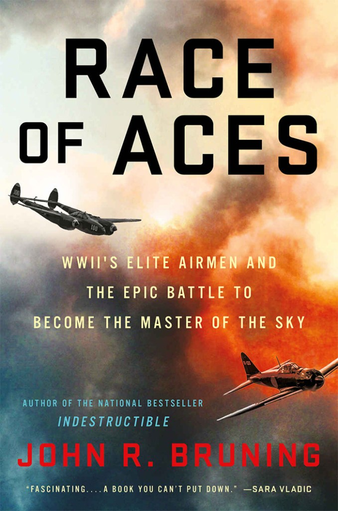 RACE OF ACES: WWII'S ELITE AIRMEN AND THE EPIC BATTLE TO BECOME MASTER OF THE SKY John R Bruning Hachette Books, £25 (hbk) ISBN 978-0316508643