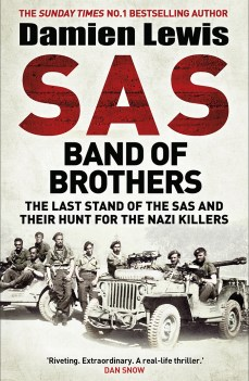 SAS: BAND OF BROTHERS  Damien Lewis Quercus, £20 (hbk)  ISBN 978-1787475236