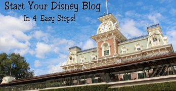 How To Start Your Disney Blog In 4 Quick Easy Steps