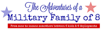 About Me, Our Blog, Our Journey: Adventures of a Military Family of 8