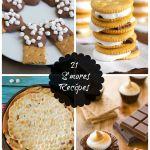 21 Delicious S'more Recipes you will love!