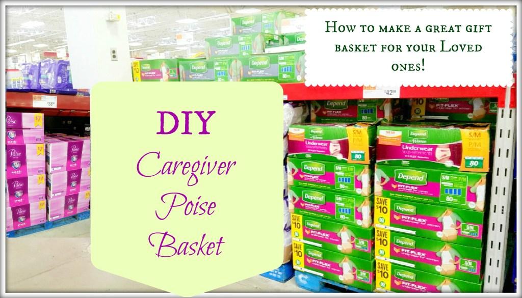DIY: Caregiver Basket with Poise