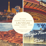 Reasons to Take a Las Vegas Family Vacation