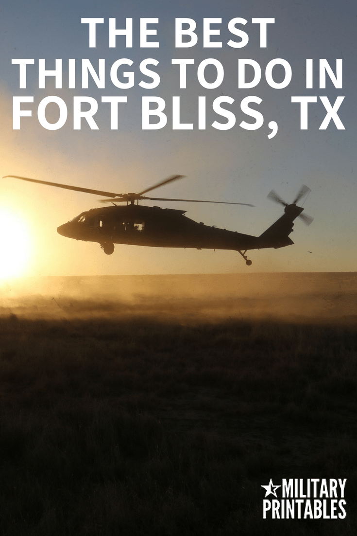 The Best Things to Do in Fort Bliss, TX and El Paso TX #elpaso #fortbliss #army #armylife