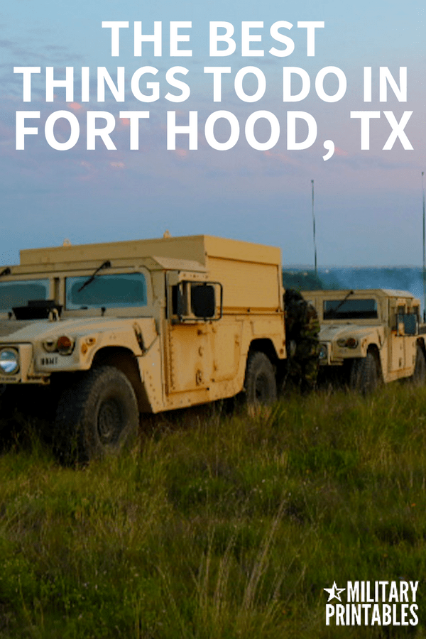 the best things to do in Fort Hood, Texas, Killeen, #army #forthood #armylife