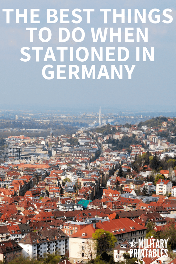 The Best Things To Do When You're Stationed in Germany #military #militaryfamily #pcs #Germany