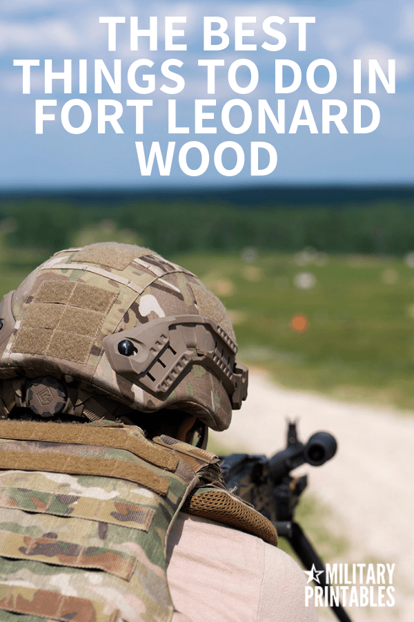 The Best Things To Do In Fort Leonard Wood, Missouri #army #airforce #military #militarylife
