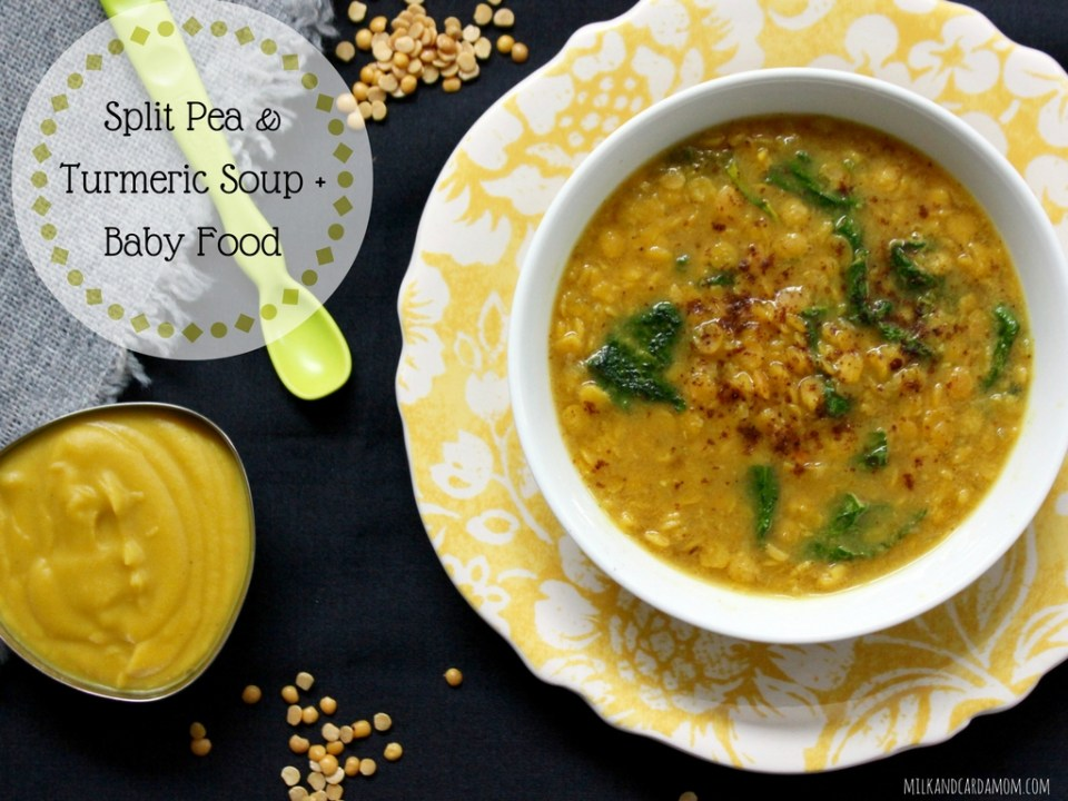 Split Pea and Turmeric Soup and Baby Food Puree
