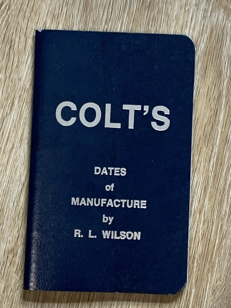 colts dates of manufacture book r l wilson gun reference softcover book