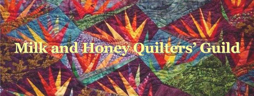 Milk & Honey Quilters' Guild