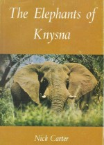 Image of The Elephants of Knysna By Nick Carter book cover