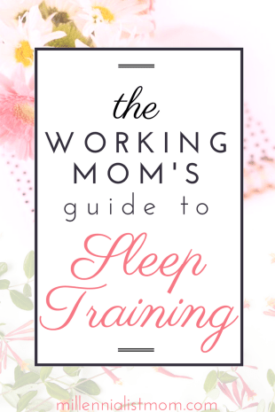 working moms guide to sleep training