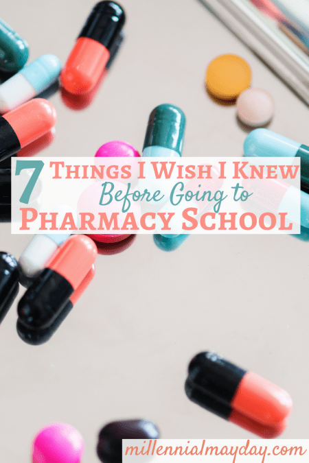 7 things you should know before going to pharmacy school