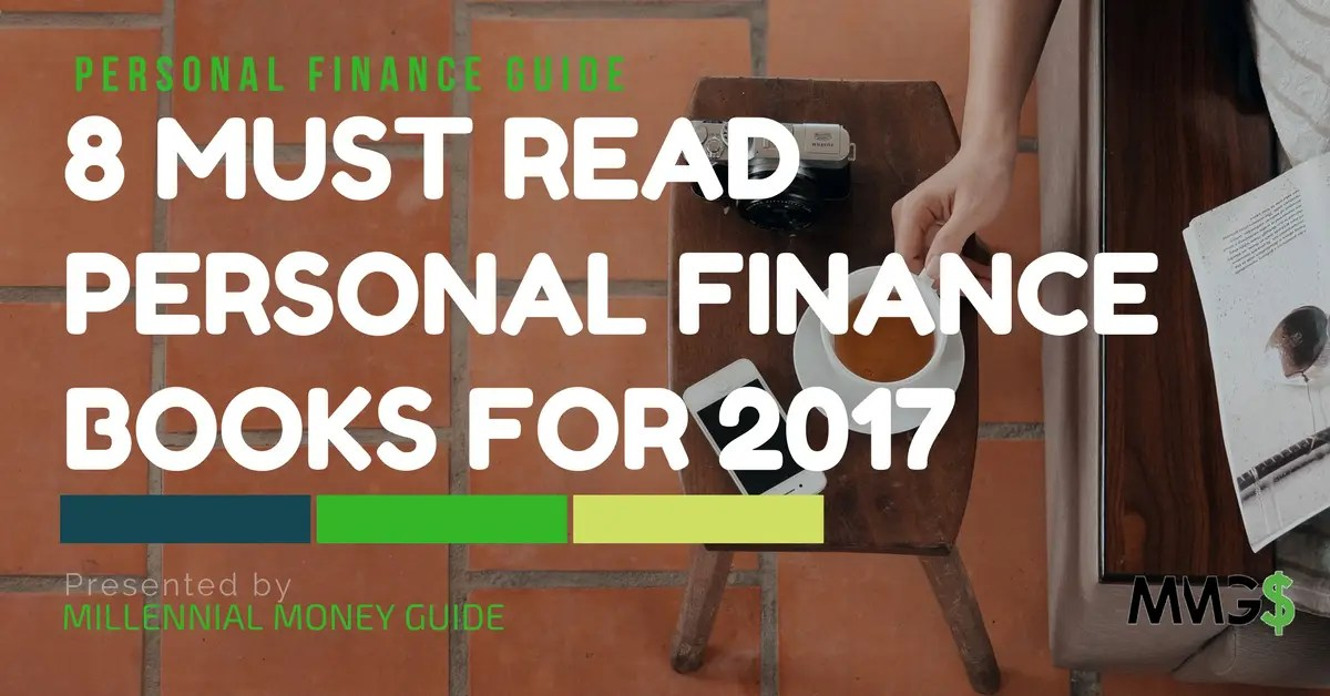 8 Must Read Personal Finance Books for 2017