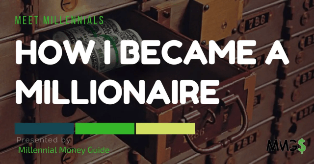 How I Became a Millionaire