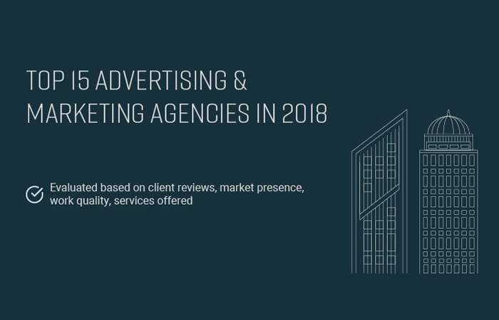 Top 15 advertising and marketing agencies in 2018