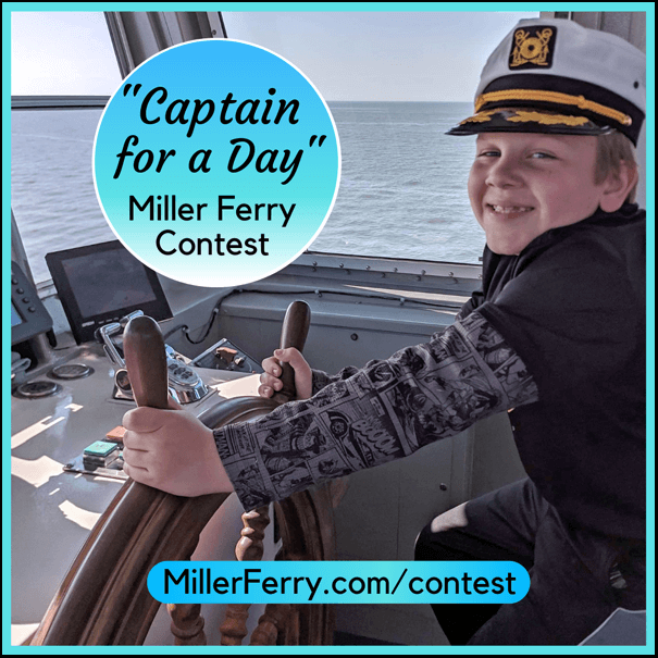 Captain for a Day kids Miller Ferry Contest
