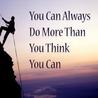 You can always do more than you think you can.
