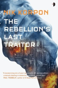 Book Cover of The Rebellion's Last Traitor