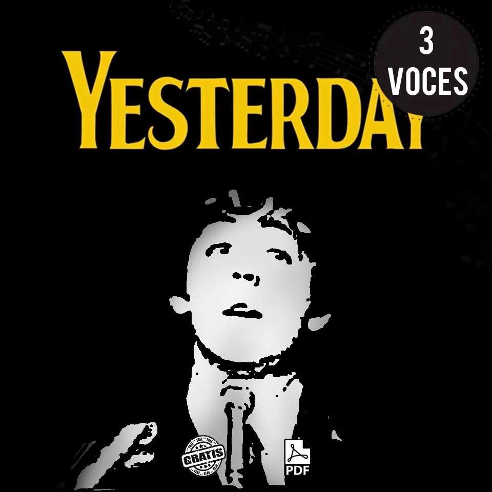 Partitura coral de Yesterday The Beatles gratis pdf a 3 voces