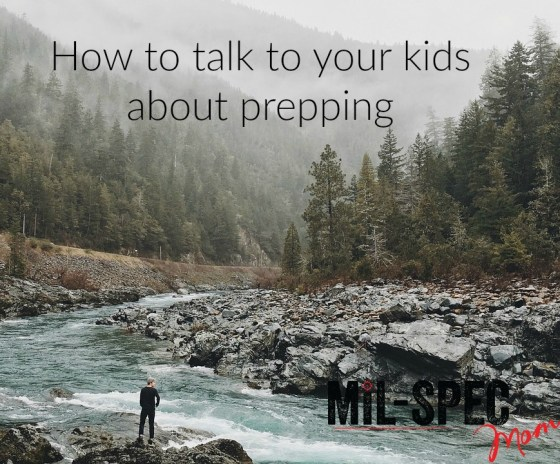 how to talk to your kids about prepping