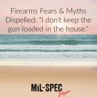 I don't keep a loaded gun in the house