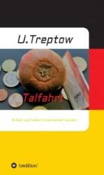 Talfahrt - Ulrich Treptow