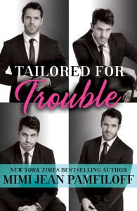 TAILORED FOR TROUBLE. Book #1 of the Happy Pants Cafe Series by Mimi Jean Pamfiloff