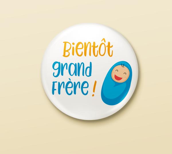 "Badge annonce grossesse ""Bientôt grand frère"""