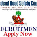 Federal Road Safety Recruitment /Requirement and Guide to Apply