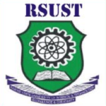 RSUST Post UTME Screening Form – Candidates Eligibility and Cut-off PointApplication Guide