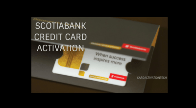 How to Activate Scotia Bank Credit Card Online