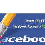 Delete Facebook Account – Reason Why You Should Delete Facebook