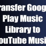 Google Play Music Library –   Switch Google Play Music Library to YouTube Music
