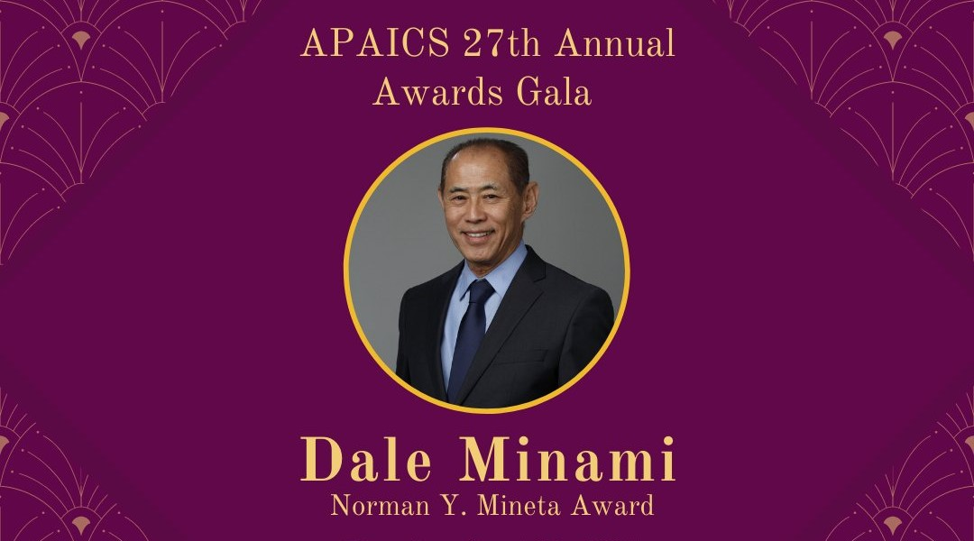 Dale Minami Receives Norman Y. Mineta Lifetime Achievement Award from APAICS