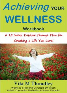 Achieving Your Wellness eBook Viki Thondley MindBodyFood