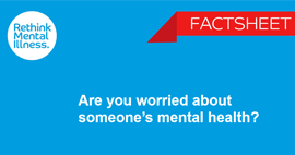 Are you worried about someone's mental health-