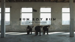 Mind Connected Videoclip Run Boy Run