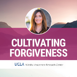 Cultivating Forgiveness