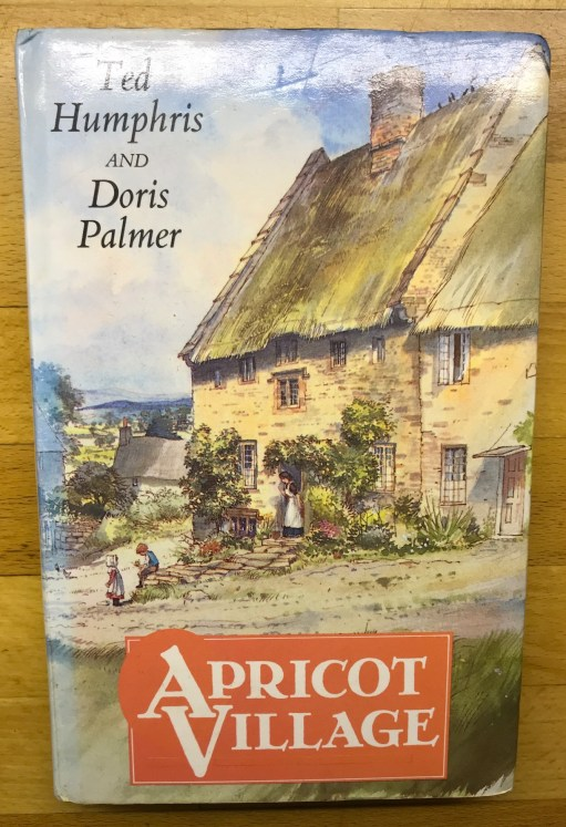 Apricot Village. By Ted Humphris and Doris Palmer.