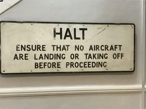 """Croydon Airport: """"Halt. Ensure that no Aircraft are landing or taking off before proceeding."""""""