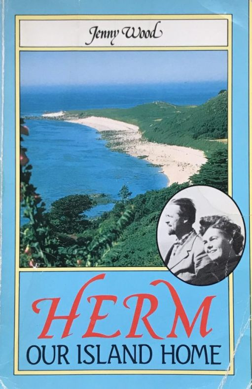 Good Thinking: Herm, Our Island Home, by Jenny Wood.