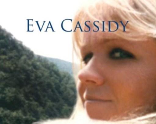 Eva Cassidy.