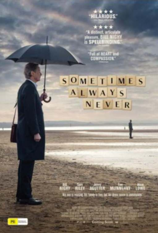 """Poster for the film """"Sometimes always never"""" Starring Bill Nighy."""
