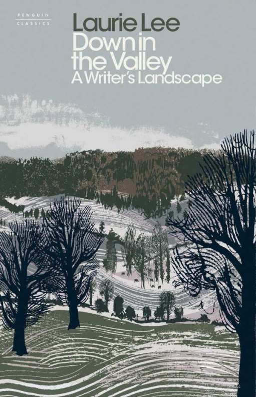 "Cover of the book: ""Laurie Lee - A Writer's Landscape""."