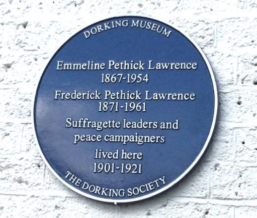 Blue Plaque by Dorking Museum / The Dorking Society announcing Emmeline Pethick Lawrence and Frederick Pethick Lawrence lived in the Dutch House 1901-1921.