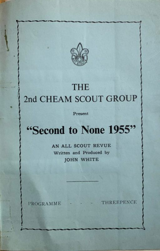 "The Programme cover for ""Second to None"" 1955 the 2nd Cheam Scout Group Gang Show."