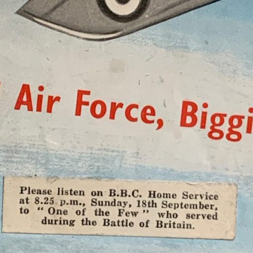 "Sticker on the programme: ""Please listen on the B.B.C. Home Service at 8.25 p.m., Sunday, 18th September, to "" One of the Few "" who served during the Battle of Britain."